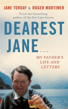 Dearest Jane... : My Father's Life and Letters, Hardback Book