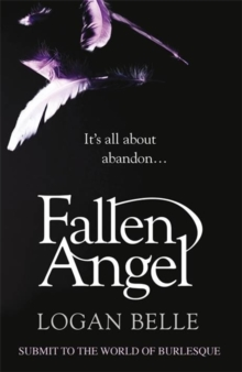 Fallen Angel : It's all about abandon..., Paperback / softback Book