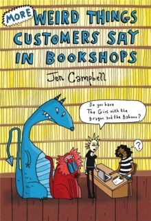 More Weird Things Customers Say in Bookshops, Hardback Book