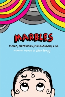 Marbles: Mania, Depression, Michelangelo and Me, Paperback / softback Book