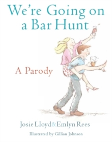 We're Going On A Bar Hunt : A Parody, Hardback Book