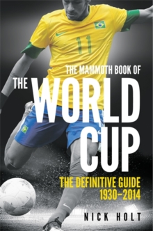Mammoth Book of the World Cup, Paperback Book