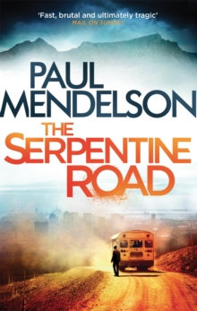 The Serpentine Road, Paperback / softback Book