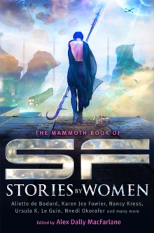 The Mammoth Book of SF Stories by Women, Paperback / softback Book