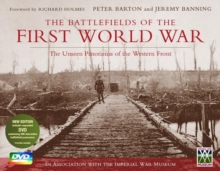 The Battlefields of the First World War : The Unseen Panoramas of the Western Front, Hardback Book