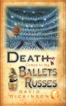 Death Comes to the Ballets Russes, Paperback Book