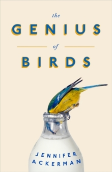 The Genius of Birds, Hardback Book