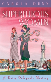 Superfluous Women : A Daisy Dalrymple Mystery, Paperback Book