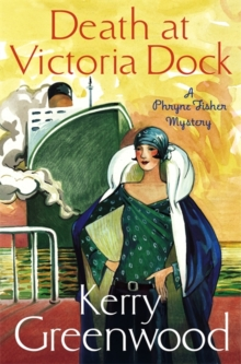 Death at Victoria Dock : Miss Phryne Fisher Investigates, Paperback / softback Book