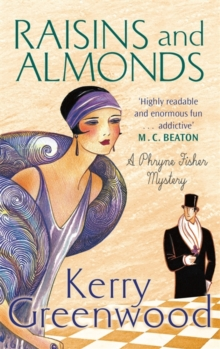 Raisins and Almonds : Miss Phryne Fisher Investigates, Paperback Book