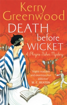 Death Before Wicket : Miss Phryne Fisher Investigates, Paperback Book
