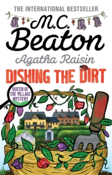 Agatha Raisin: Dishing the Dirt, Paperback Book