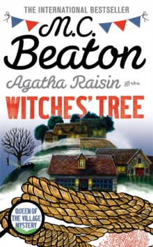 Agatha Raisin and the Witches' Tree, Paperback / softback Book