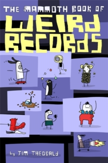 The Mammoth Book Of Weird Records, Paperback Book