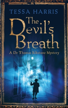 The Devil's Breath : a gripping mystery that combines the intrigue of CSI with 18th-century history, Paperback Book