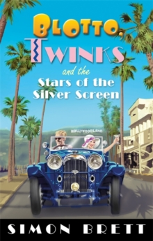 Blotto, Twinks and the Stars of the Silver Screen, Paperback / softback Book