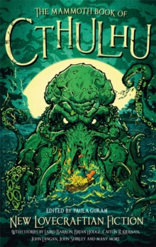 The Mammoth Book of Cthulhu : New Lovecraftian Fiction, Paperback / softback Book