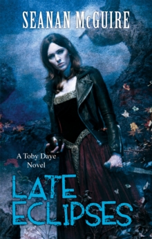 Late Eclipses (Toby Daye Book 4), Paperback Book