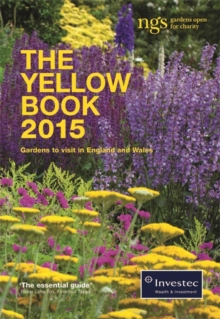The Yellow Book 2015 : The National Gardens Scheme, Paperback Book