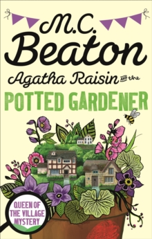 Agatha Raisin and the Potted Gardener, Paperback / softback Book