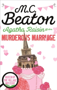Agatha Raisin and the Murderous Marriage, Paperback / softback Book