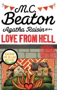 Agatha Raisin and the Love from Hell, Paperback Book