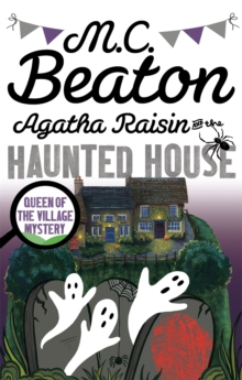 Agatha Raisin and the Haunted House, Paperback Book