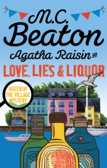 Agatha Raisin and Love, Lies and Liquor, Paperback Book