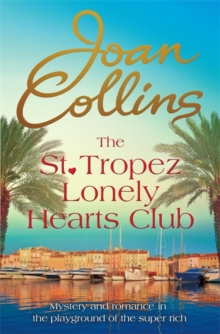 The St. Tropez Lonely Hearts Club : A Novel, Hardback Book