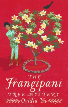 The Frangipani Tree Mystery, Paperback / softback Book
