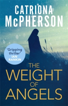 The Weight of Angels, Paperback Book