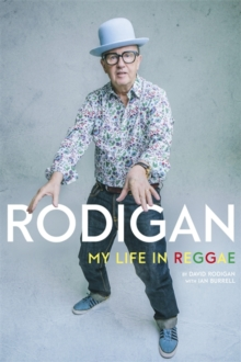 Rodigan : My Life in Reggae, Hardback Book
