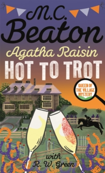 Agatha Raisin: Hot to Trot, Paperback / softback Book
