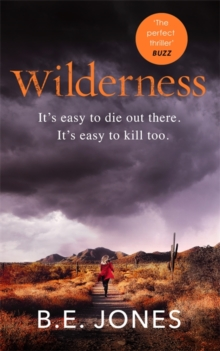 Wilderness : A dark and addictive thriller that you won't be able to put down, Paperback / softback Book