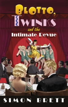 Blotto, Twinks and the Intimate Revue, Hardback Book