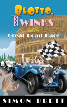 Blotto, Twinks and the Great Road Race, Hardback Book