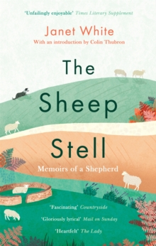 The Sheep Stell : Memoirs of a Shepherd, Paperback / softback Book