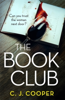 The Book Club : An absolutely gripping psychological thriller, Paperback / softback Book