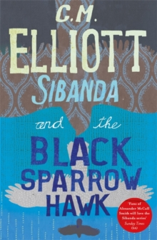 Sibanda and the Black Sparrow Hawk, Paperback / softback Book