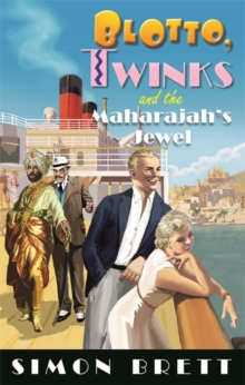 Blotto, Twinks and the Maharajah's Jewel, Hardback Book