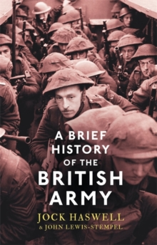 A Brief History of the British Army, Paperback Book