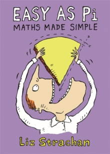 Easy as Pi : Maths Made Simple, Hardback Book