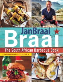 Braai : The South African Barbecue Book, Paperback Book