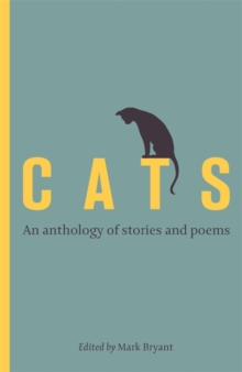 Cats : An Anthology of Stories and Poems, Hardback Book