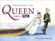 Her Majesty the Queen, as Seen by MAC, Paperback / softback Book