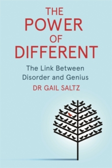 The Power of Different : The Link Between Disorder and Genius, Paperback / softback Book