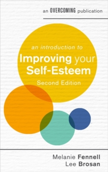 An Introduction to Improving Your Self-Esteem, 2nd Edition, Paperback / softback Book