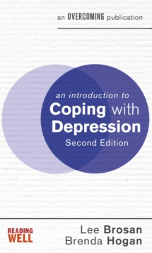 An Introduction to Coping with Depression, 2nd Edition, Paperback / softback Book