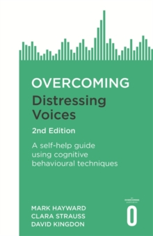 Overcoming Distressing Voices, 2nd Edition, Paperback / softback Book