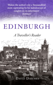 Edinburgh: A Traveller's Reader, Paperback / softback Book